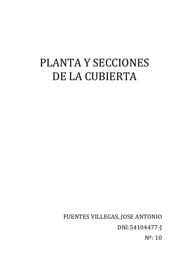 PLANTA  Y  SECCIONES           DE  LA  CUBIERTA                           FUENT...