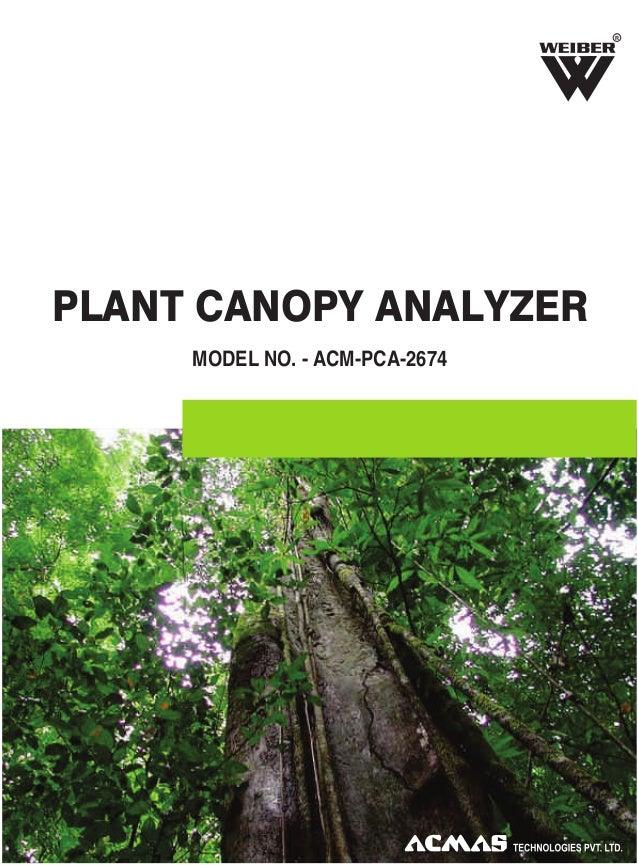 R  PLANT CANOPY ANALYZER MODEL NO. - ACM-PCA-2674