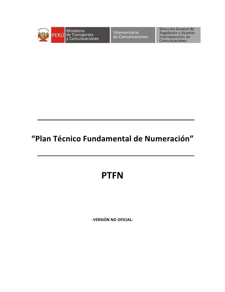 """Plan Técnico Fundamental de Numeración""                  PTFN              -VERSIÓN NO OFICIAL-"