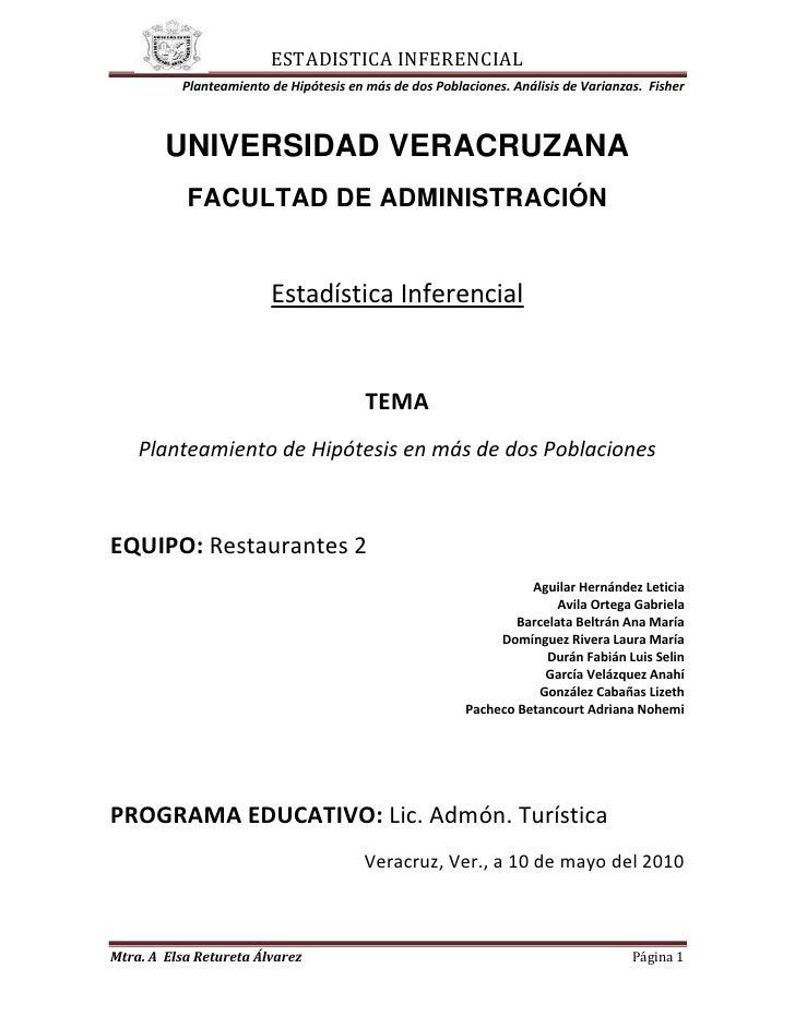 243840-728345<br />UNIVERSIDAD VERACRUZANA<br />FACULTAD DE ADMINISTRACIÓN<br />Estadística Inferencial<br />TEMA<br />Pla...
