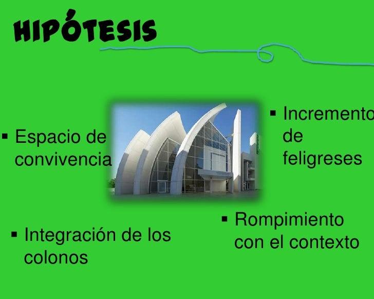 Objetivos<br /><ul><li>General: Proyección arquitectónica de un templo</li></ul>Particulares:<br />Cambiar el lugar de cel...