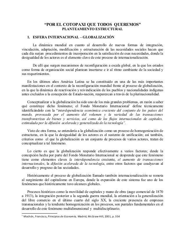 """""""POR EL COTOPAXI QUE TODOS QUEREMOS"""" PLANTEAMIENTO ESTRUCTURAL 1. ESFERA INTERNACIONAL – GLOBALIZACIÓN La dinámica mundial..."""