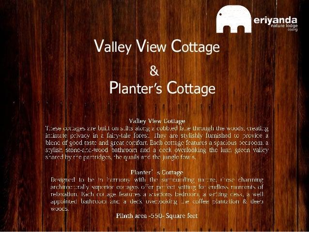 Planter's Cottage Planter's Cottage Valley View Cottage &