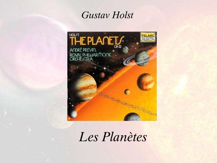 Les Planètes Gustav Holst