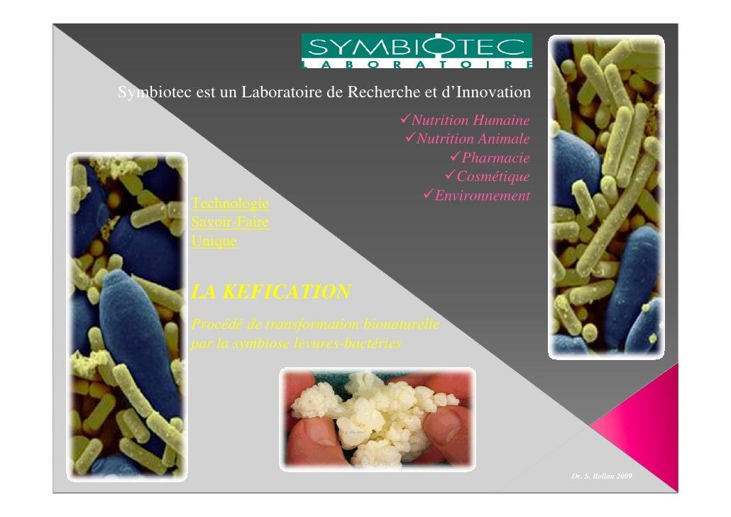 Symbiotec est un Laboratoire de Recherche et d'Innovation                                            Nutrition Humaine    ...