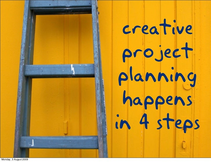 creative project planning happens in