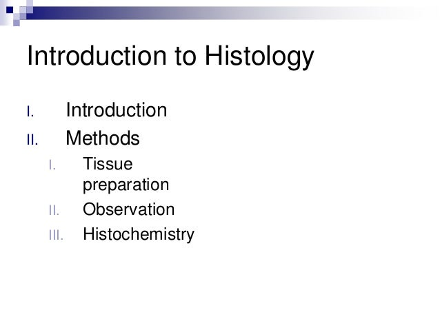 conclusion of plant histology 3 a growing practice in histology and pathology is to fix and prepare the tissue by em standards,  in conclusion, filaments and microtubules give support,.