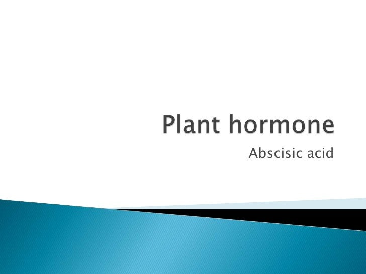 Plant hormone<br />Abscisic acid<br />