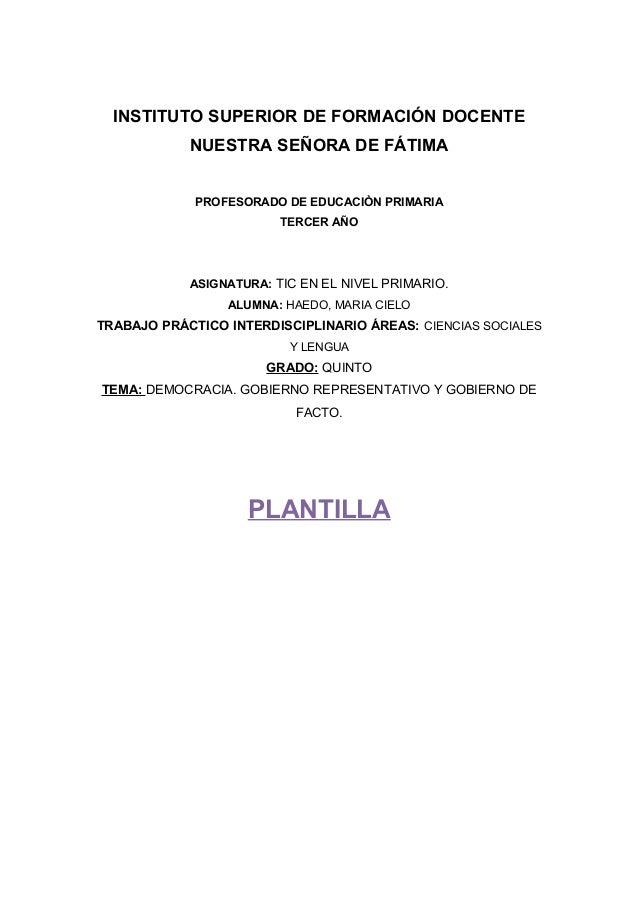 INSTITUTO SUPERIOR DE FORMACIÓN DOCENTE            NUESTRA SEÑORA DE FÁTIMA             PROFESORADO DE EDUCACIÒN PRIMARIA ...