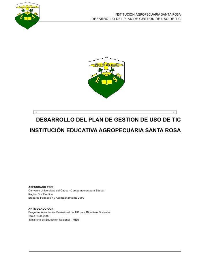 INSTITUCION AGROPECUARIA SANTA ROSA                                                  DESARROLLO DEL PLAN DE GESTION DE USO...