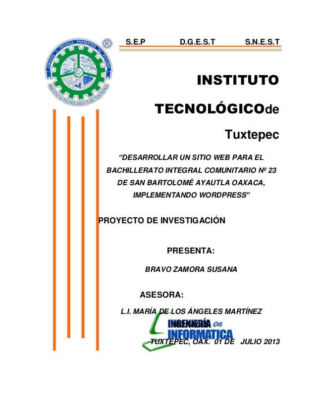 """INSTITUTO TECNOLÓGICOde Tuxtepec """"DESARROLLAR UN SITIO WEB PARA EL BACHILLERATO INTEGRAL COMUNITARIO Nº 23 DE SAN BARTOLOM..."""