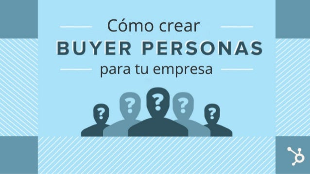 Índice ¿Qué son Buyer Personas? ...…………………………………………………………….. Página 3 ¿Qué son Buyer Personas negativas? ……………………………………….....