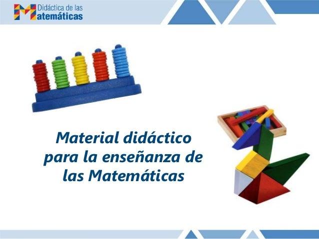 Material didáctico para la enseñanza de las Matemáticas