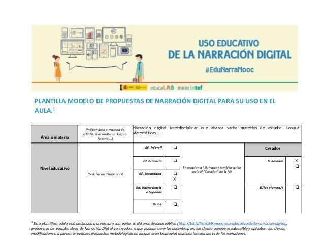 PLANTILLA MODELO DE PROPUESTAS DE NARRACIÓN DIGITAL PARA SU USO EN EL AULA.1     Área o materia (Indicar área o m...