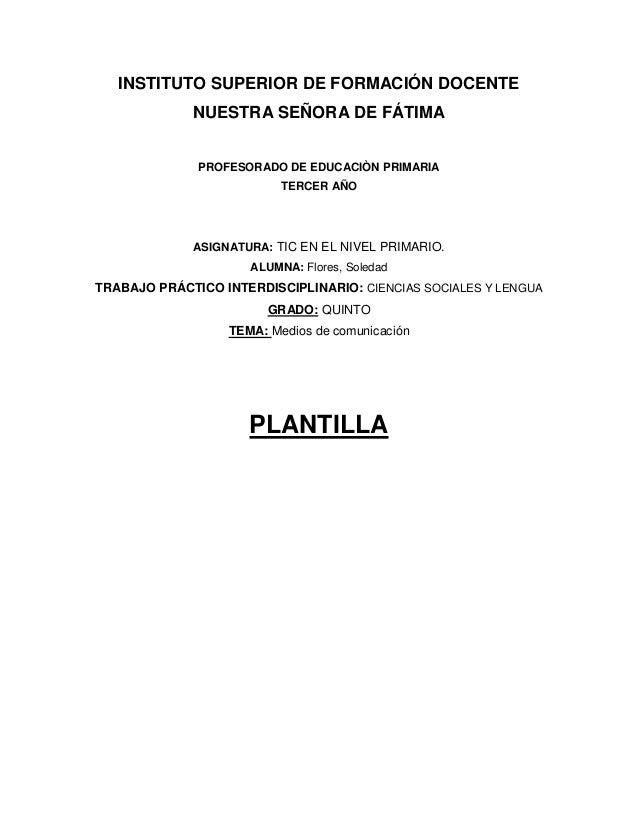 INSTITUTO SUPERIOR DE FORMACIÓN DOCENTE             NUESTRA SEÑORA DE FÁTIMA              PROFESORADO DE EDUCACIÒN PRIMARI...