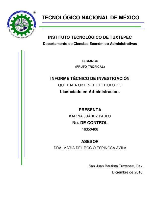 TECNOLÓGICO NACIONAL DE MÉXICO INSTITUTO TECNOLÓGICO DE TUXTEPEC Departamento de Ciencias Económico Administrativas EL MAN...