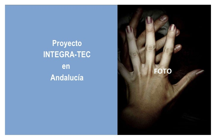 Proyecto INTEGRA-TEC en  Andalucía FOTO