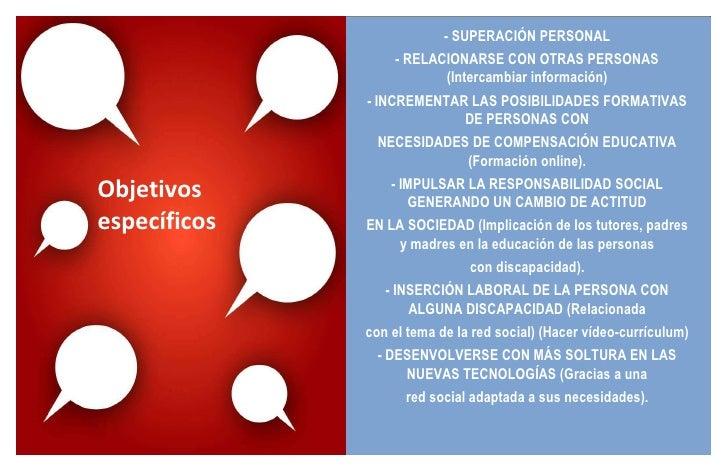 - SUPERACIÓN PERSONAL - RELACIONARSE CON OTRAS PERSONAS (Intercambiar información) - INCREMENTAR LAS POSIBILIDADES FORMATI...