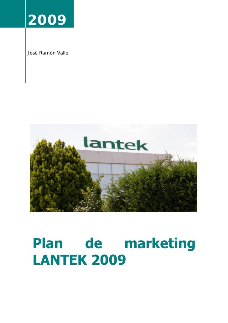 2009 José Ramón Valle     Plan  de   marketing    LANTEK 2009