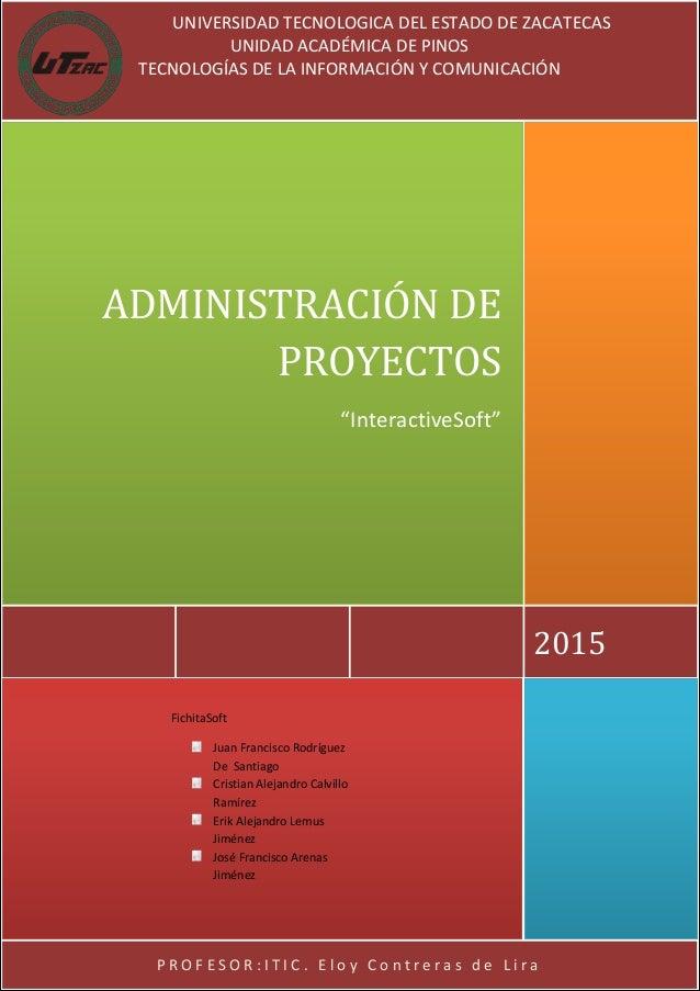 Plantilla para administracion de proyectos fichitassoft for Oficina de proyectos
