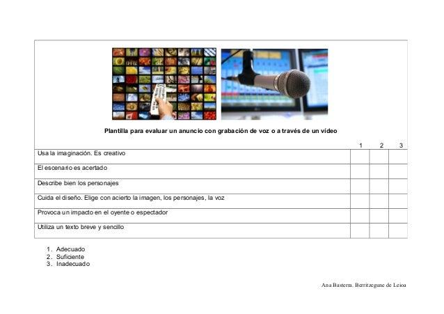 1. Adecuado 2. Suficiente 3. Inadecuado Ana Basterra. Berritzegune de Leioa Plantilla para evaluar un anuncio con grabació...