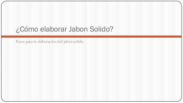 Proyecto de Elaboracion de Jabón Slide 2
