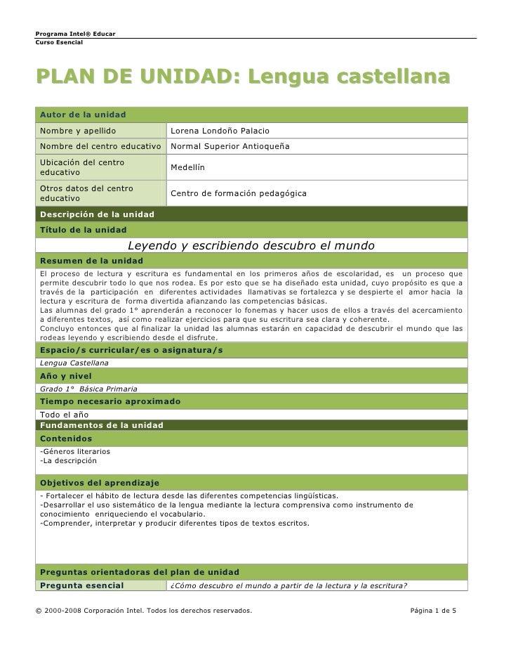 Programa Intel® Educar Curso Esencial     PLAN DE UNIDAD: Lengua castellana  Autor de la unidad  Nombre y apellido        ...