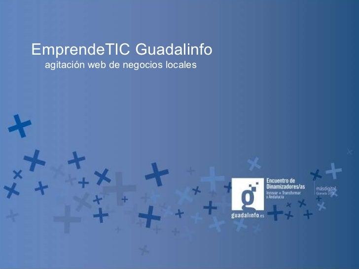EmprendeTIC Guadalinfo agitación web de negocios locales