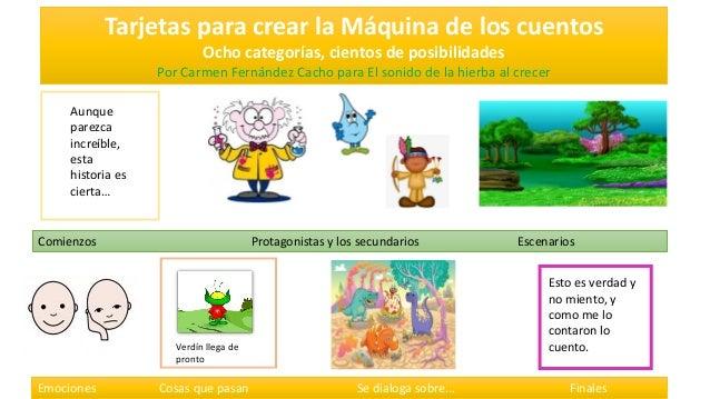 Tarjetas para crear la Máquina de los cuentos Ocho categorías, cientos de posibilidades Por Carmen Fernández Cacho para El...