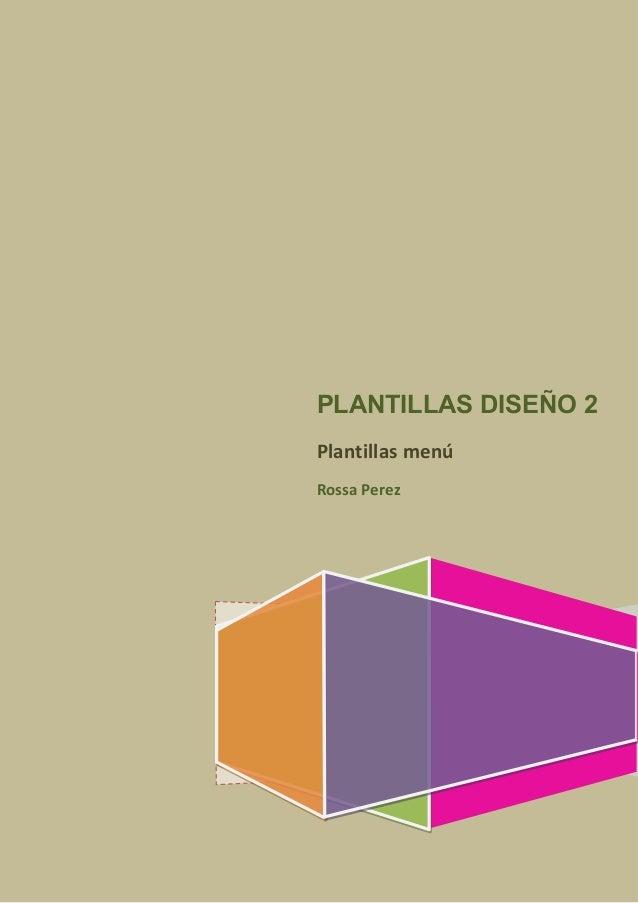 PLANTILLAS DISEÑO 2 Plantillas menú Rossa Perez