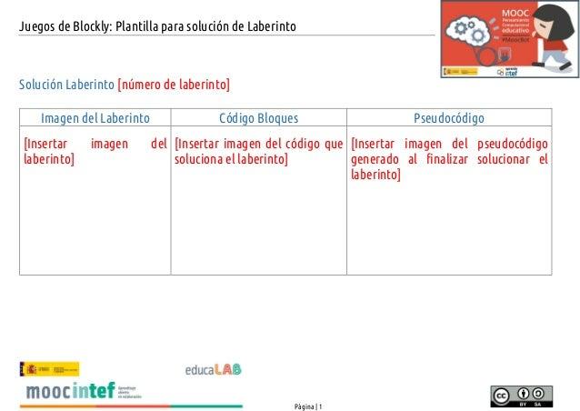 Juegos de Blockly: Plantilla para soluci�n de Laberinto P�gina | 1 Soluci�n Laberinto [n�mero de laberinto] Imagen del Lab...