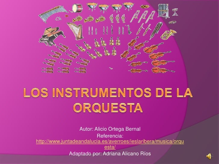 Autor: Alicio Ortega Bernal                           Referencia: http://www.juntadeandalucia.es/averroes/ieslaribera/musi...