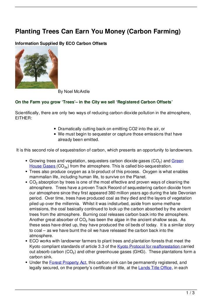 Planting Trees Can Earn You Money (Carbon Farming)Information Supplied By ECO Carbon Offsets                       By Noel...