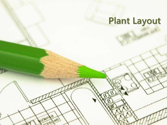 Page 1 Plant Layout