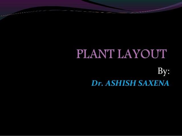 By: Dr. ASHISH SAXENA
