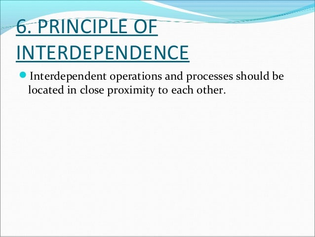 7.PRINCIPLE OF OVERALL  INTEGRATION  All the plant facilities and services should be fully  integrated into a single oper...