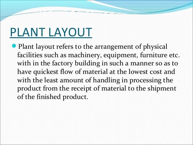 Plant layout ppt by me definition according ccuart Image collections