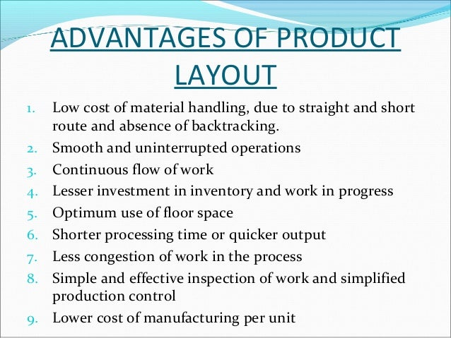 2.PROCESS OR FUNCTIONAL  LAYOUT  In this type of layout machines of a similar type are  arranged together at one place. E...