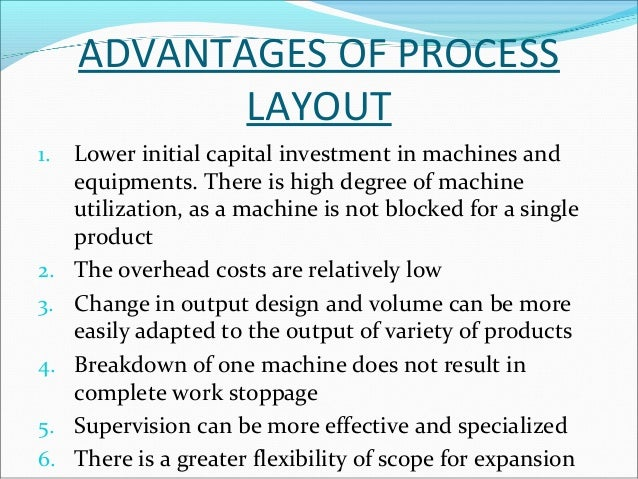 DISADVANTAGES OF FIXED POSITION  LAYOUT  Production period being very long, capital investment  is very heavy  Very larg...