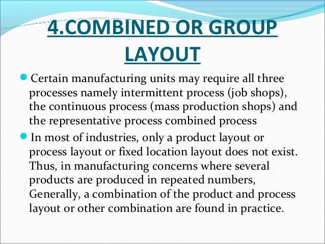 FACTORY BUILDING  A ideal plant building is the one which is built to  house the most efficient layout that can be provid...