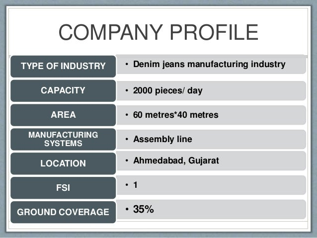 Plant layout of denim jeans manufacturing unit