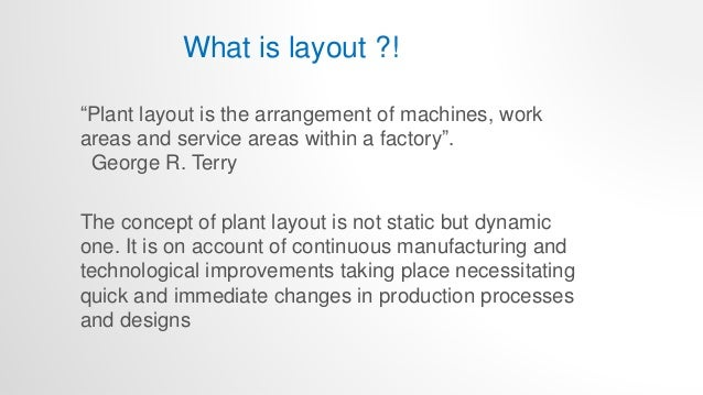 Plant location & layout design Slide 3