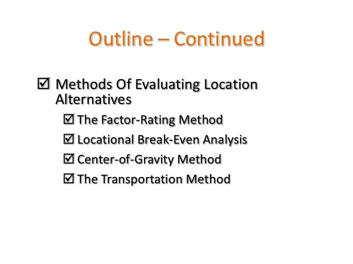 location decisions 1 which factors determine location decisions in terms of outsourcing tilburg university 2009-2010 faculty: economics and business administration department: organisation and strategy.