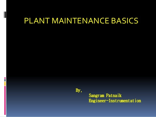 Plant maintenance basics
