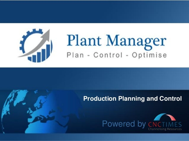 Production Planning and Control Powered by