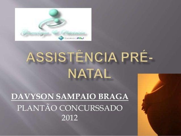 DAVYSON SAMPAIO BRAGA PLANTÃO CONCURSSADO 2012