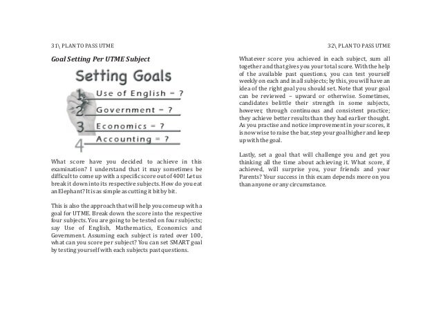 Goal Setting Per UTME Subject What score have you decided to achieve in this examination? I understand that it may sometim...