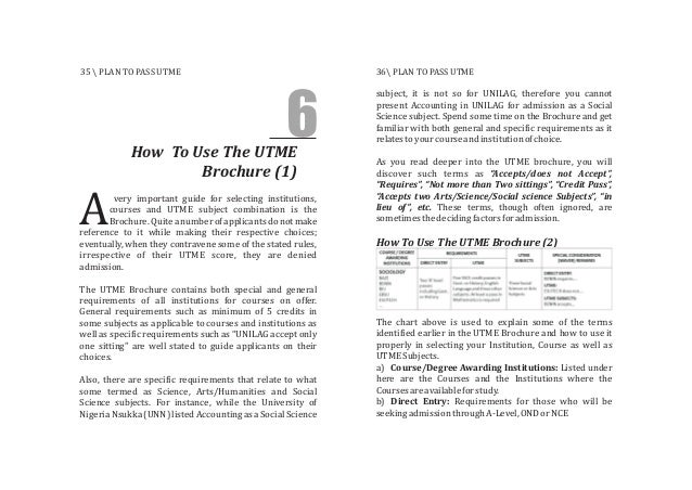 very important guide for selecting institutions, courses and UTME subject combination is the Brochure.Quiteanumberofapplic...