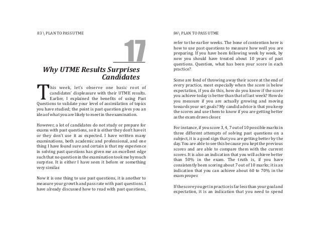 17Why UTME Results Surprises Candidates his week, let's observe one basic root of candidates' displeasure with their UTME ...