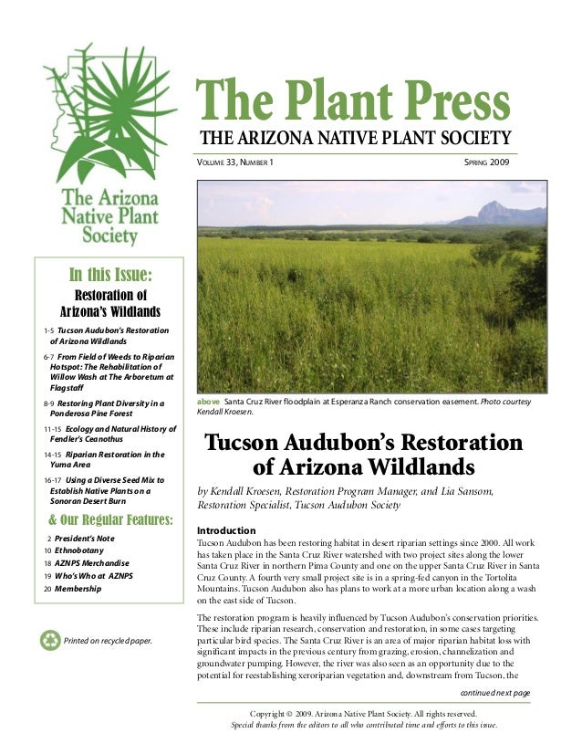 The Plant PressTHE ARIZONA NATIVE PLANT SOCIETY VOLUME 33, NUMBER 1 SPRING 2009 continued next page Printed on recycled pa...